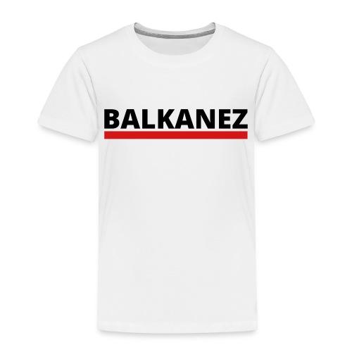 BALKANEZ BLACK - Toddler Premium T-Shirt
