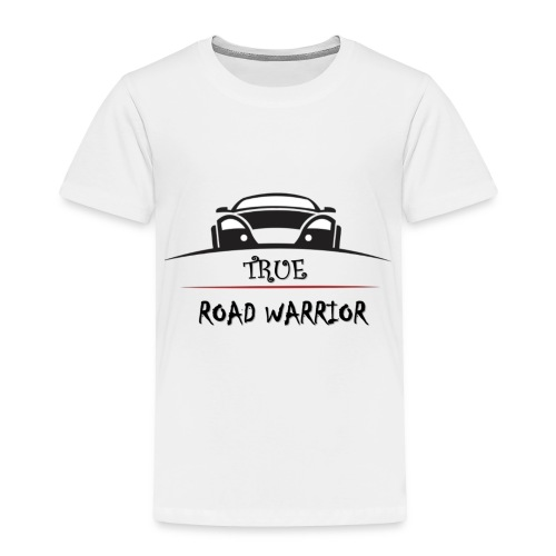 True Road Warrior - Toddler Premium T-Shirt