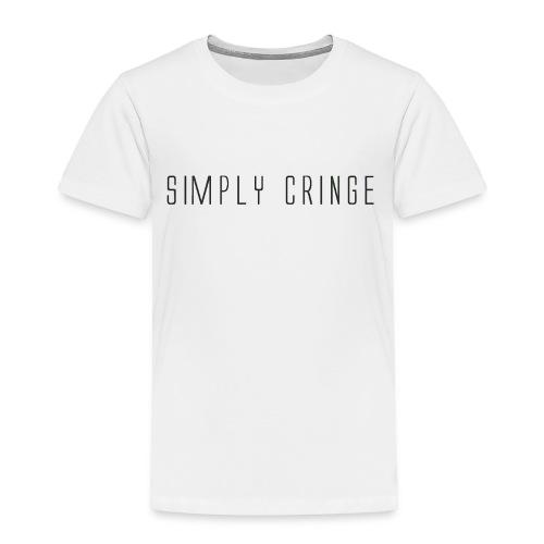 Simply Cringe - Toddler Premium T-Shirt