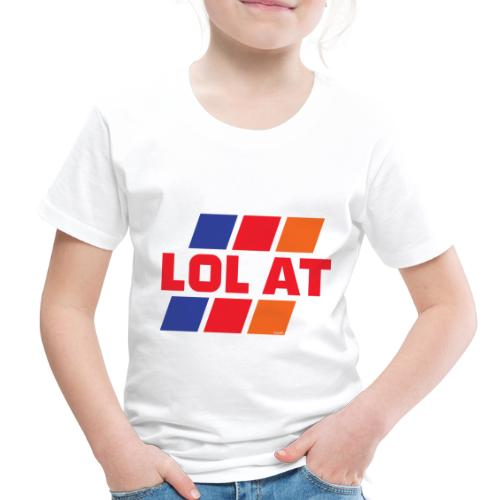 LOL AT Retro Stripes - Toddler Premium T-Shirt