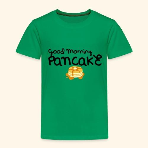 Good Morning Pancake Mug - Toddler Premium T-Shirt