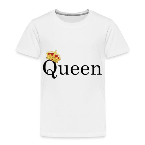 Queen | Yes you are - Toddler Premium T-Shirt