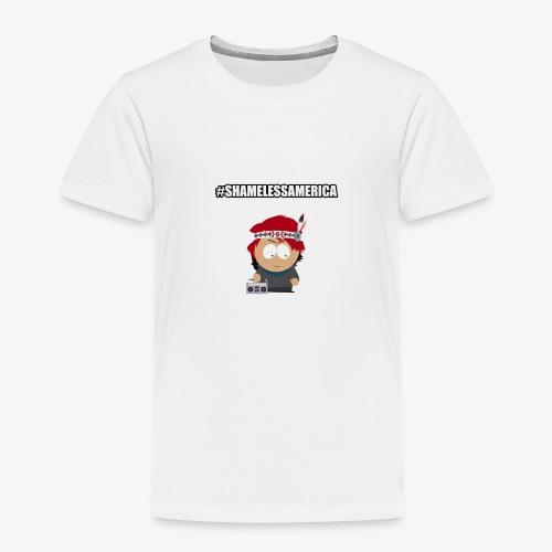 #ShamelessAmerica - Toddler Premium T-Shirt