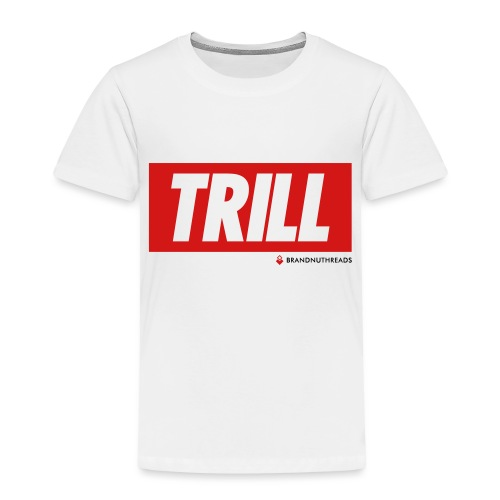trill red iphone - Toddler Premium T-Shirt