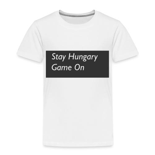 stayhungarygamemon - Toddler Premium T-Shirt