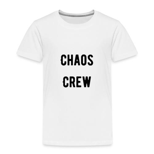 Chaos Crew T Shirt - Toddler Premium T-Shirt