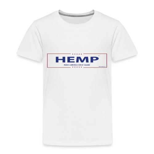 Hemp Makes America Great Again on White - Toddler Premium T-Shirt
