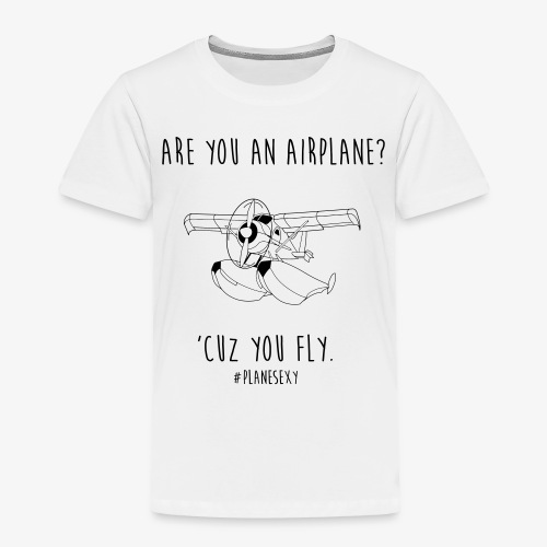 Are You an Airplane? (Black & White) - Toddler Premium T-Shirt