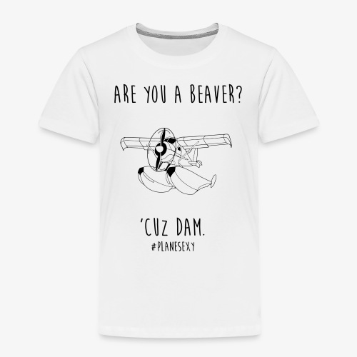 Are you a Beaver? (Black &White) - Toddler Premium T-Shirt