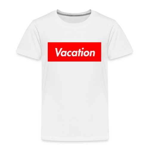 TheVacation (Supreme logo) - Toddler Premium T-Shirt