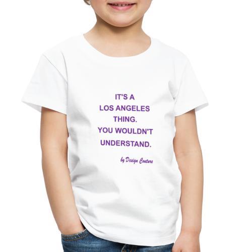 IT S A LOS ANGELES PURPLE - Toddler Premium T-Shirt