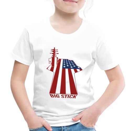 Big Stick Patriotic U.S. Aircraft Carrier - Toddler Premium T-Shirt
