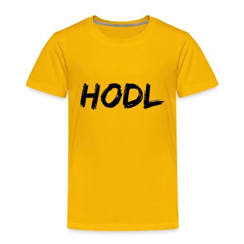 HODL - Toddler Premium T-Shirt