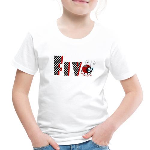 5nd Year Family Ladybug T-Shirts Gifts Daughter - Toddler Premium T-Shirt