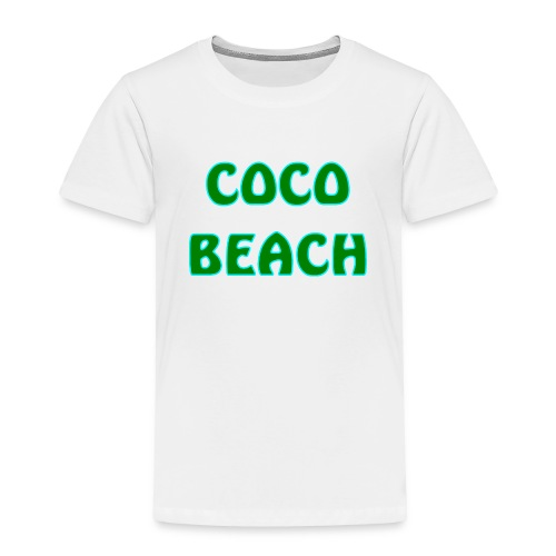 Coco beach - Toddler Premium T-Shirt