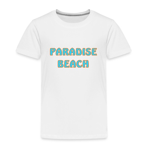 Paradise beach - Toddler Premium T-Shirt