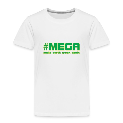 #MEGA - Toddler Premium T-Shirt