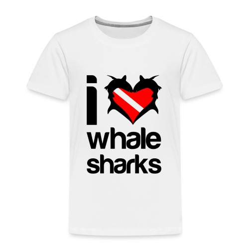 I Love Whale Sharks - Toddler Premium T-Shirt
