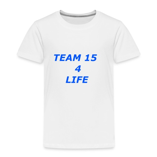team 15 4 life merch - Toddler Premium T-Shirt
