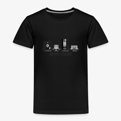 Never forget - Toddler Premium T-Shirt