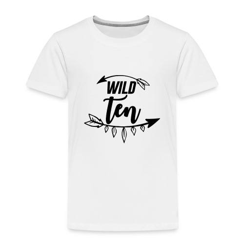 Wild One/10th Birthday Shirt/Outfit - Toddler Premium T-Shirt
