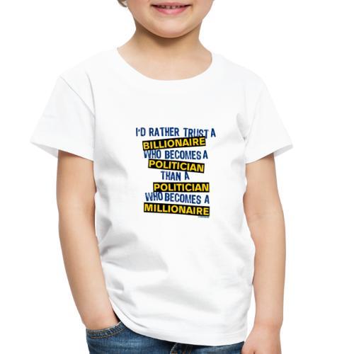 POLITICIAN - Toddler Premium T-Shirt