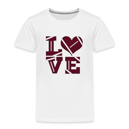 Football Love - Toddler Premium T-Shirt