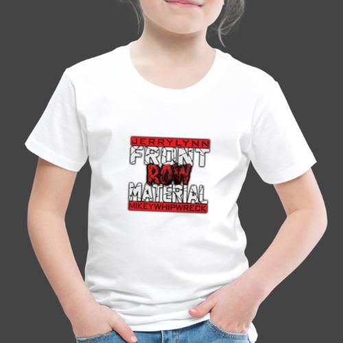 Front Row Material Logo - Toddler Premium T-Shirt