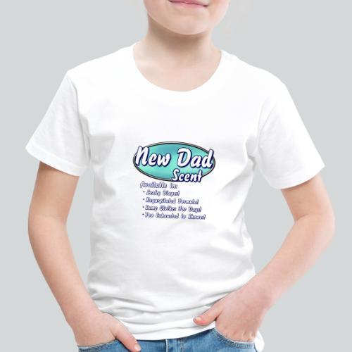 New Dad Scent - Toddler Premium T-Shirt