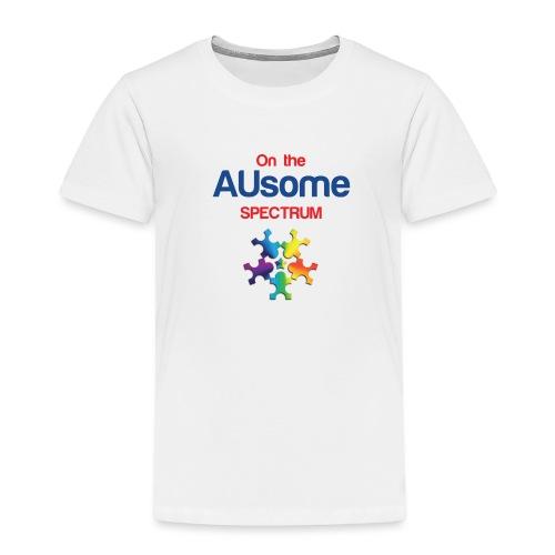 On the AUsome Spectrum - Toddler Premium T-Shirt