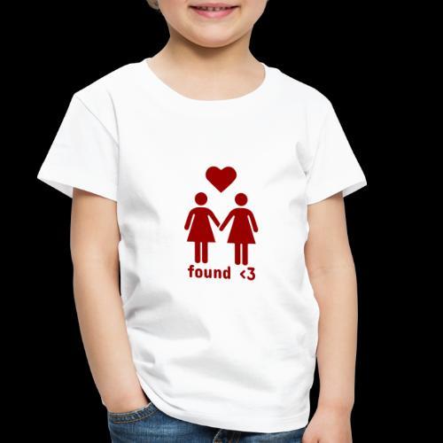 Found Love | Female Relationship - Toddler Premium T-Shirt