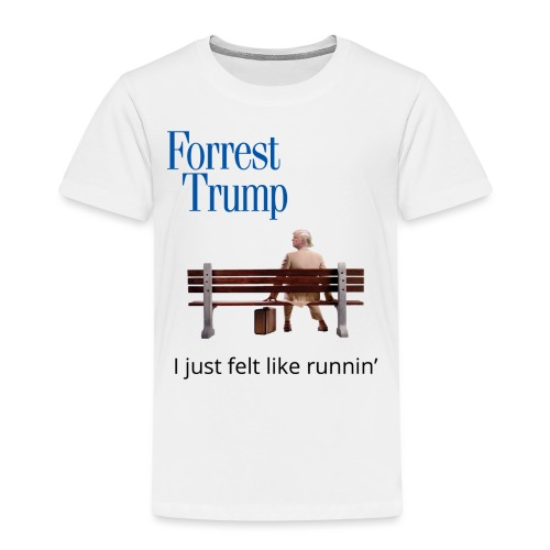 Forrest Trump - Toddler Premium T-Shirt