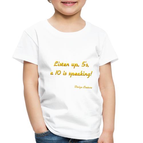 LISTEN UP 5 S ORANGE - Toddler Premium T-Shirt