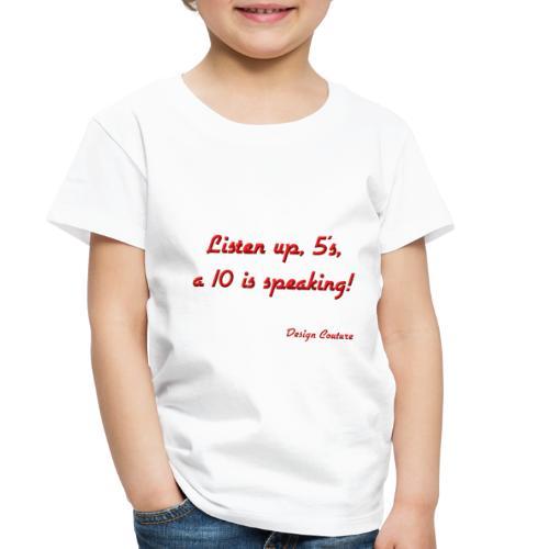 LISTEN UP 5 S RED - Toddler Premium T-Shirt