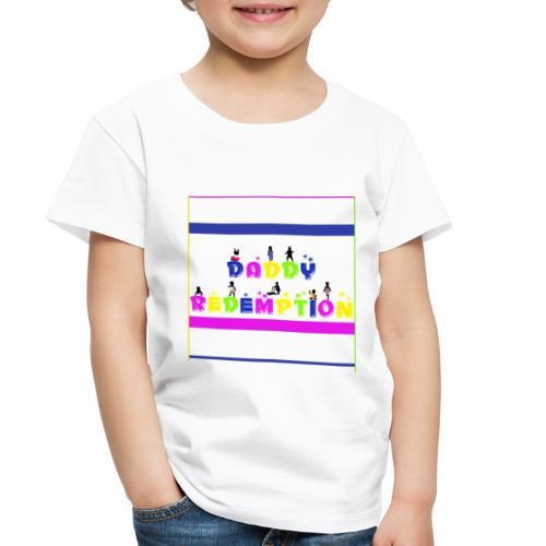 DADDY REDEMPTION T SHIRT TEMPLATE - Toddler Premium T-Shirt