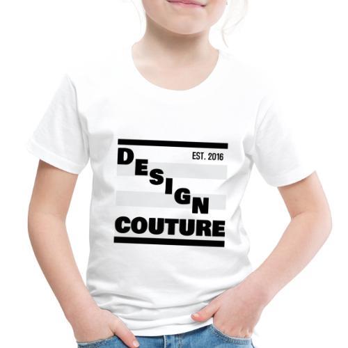 DESIGN COUTURE EST 2016 BLACK - Toddler Premium T-Shirt