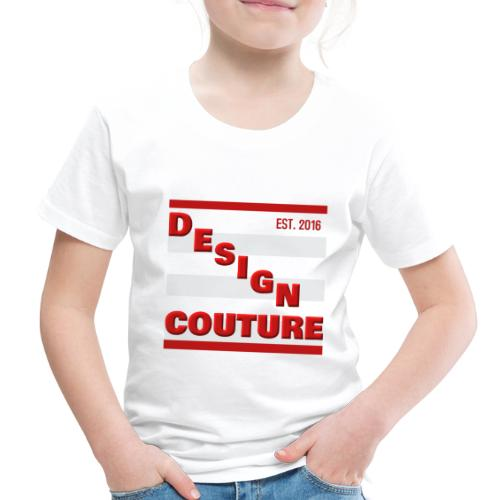 DESIGN COUTURE EST 2016 RED - Toddler Premium T-Shirt