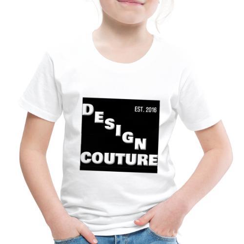 DESIGN COUTURE EST 2016 WHITE - Toddler Premium T-Shirt