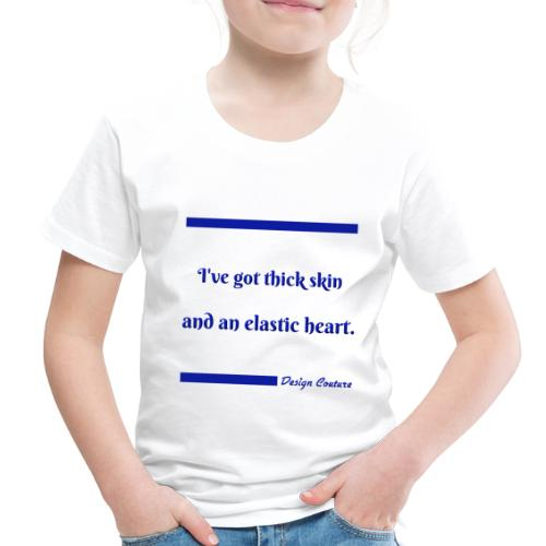 I VE GOT THICK SKIN BLUE - Toddler Premium T-Shirt