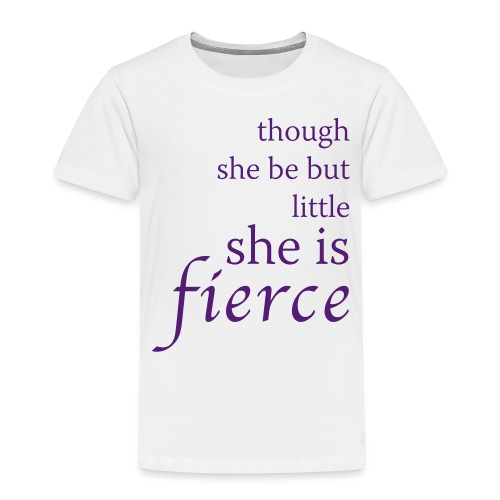 She Is Fierce - Toddler Premium T-Shirt