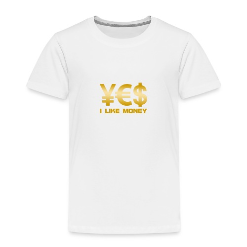 i like money - Toddler Premium T-Shirt