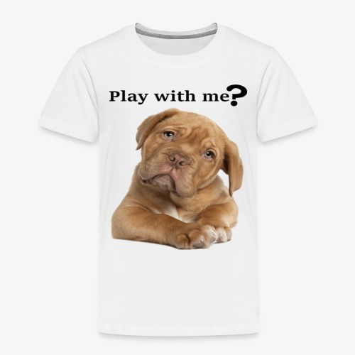Play with me ? T-shirt cute - Toddler Premium T-Shirt