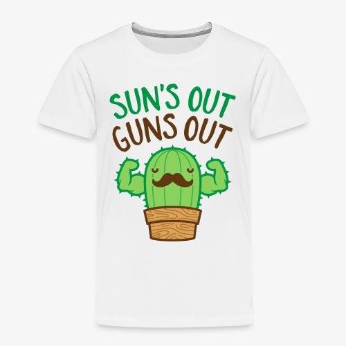 Sun's Out Guns Out Macho Cactus - Toddler Premium T-Shirt