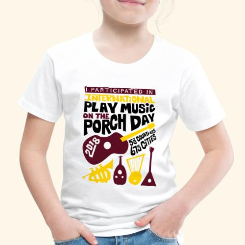 play Music on the Porch Day Participant 2018 - Toddler Premium T-Shirt