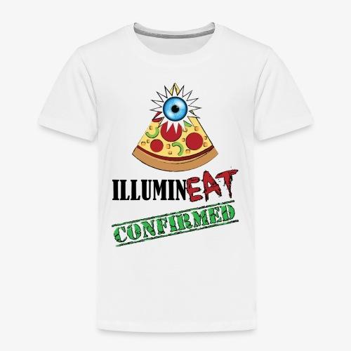 Illuminati / IlluminEAT CONFIRMED! - Toddler Premium T-Shirt