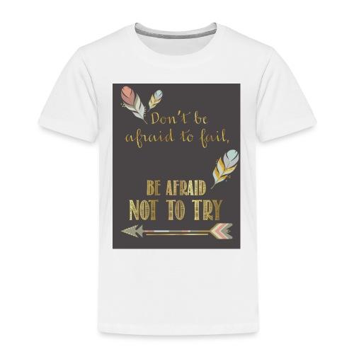 Follow dreams - Toddler Premium T-Shirt