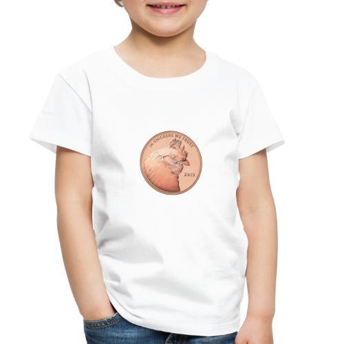In chickens we trust - Toddler Premium T-Shirt