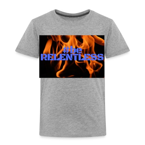 relentless blue - Toddler Premium T-Shirt