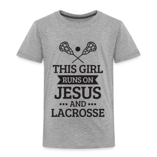 Lacrosse Shirt, Girls Lacrosse Gift, Runs on Jesus - Toddler Premium T-Shirt