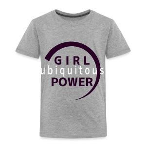 girlpower 2 - Toddler Premium T-Shirt